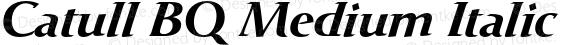 Catull BQ Medium Italic preview image