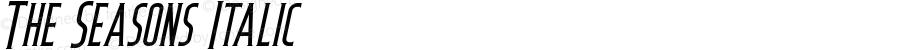 The Seasons Italic Version 1.000;PS 001.001;hotconv 1.0.56