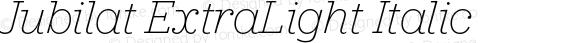 Jubilat ExtraLight Italic