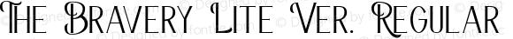 The Bravery Lite Ver. Regular Version 1.1