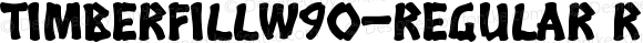 TimberFillW90-Regular Regular Version 1.00