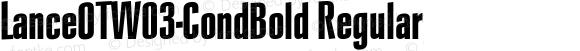 LanceOTW03-CondBold Regular Version 7.504