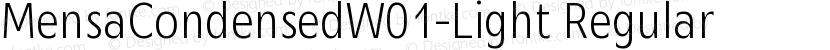 MensaCondensedW01-Light Regular Preview Image