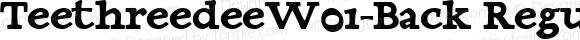 TeethreedeeW01-Back Regular Version 1.00