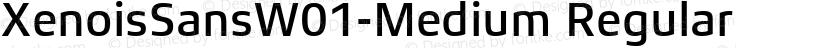 XenoisSansW01-Medium Regular Preview Image