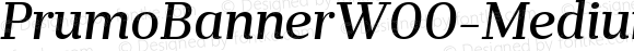 PrumoBannerW00-MediumItalic Regular Version 1.10