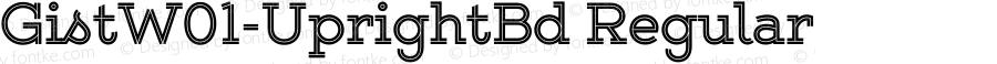 GistW01-UprightBd Regular Version 1.00