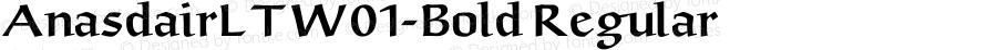 AnasdairLTW01-Bold Regular Version 2.02