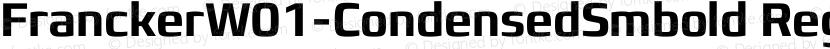 FranckerW01-CondensedSmbold Regular Preview Image