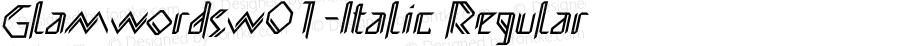GlamwordsW01-Italic Regular Version 1.00