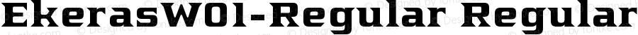 EkerasW01-Regular Regular Version 1.00
