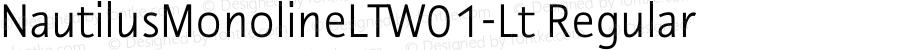 NautilusMonolineLTW01-Lt Regular Version 1.01