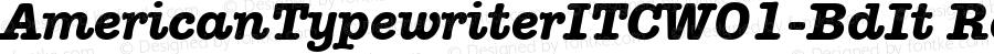 AmericanTypewriterITCW01-BdIt Regular Version 1.00