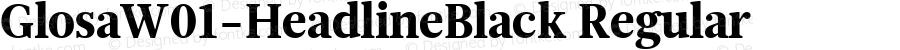 GlosaW01-HeadlineBlack Regular Version 1.00