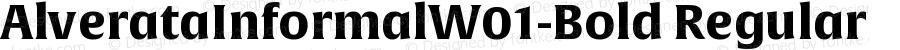 AlverataInformalW01-Bold Regular Version 1.00