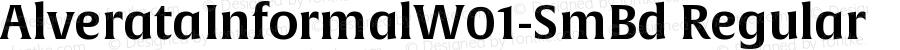 AlverataInformalW01-SmBd Regular Version 1.00