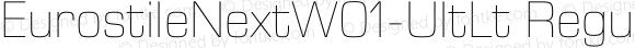 EurostileNextW01-UltLt Regular Version 1.02