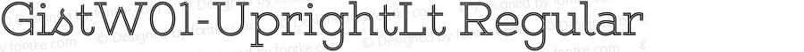 GistW01-UprightLt Regular Version 1.00