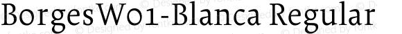 BorgesW01-Blanca Regular Version 2.00