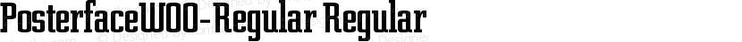 PosterfaceW00-Regular Regular Preview Image