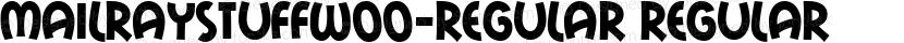 MailRayStuffW00-Regular Regular Preview Image