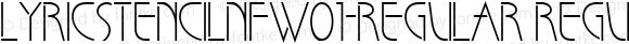 LyricStencilNFW01-Regular Regular Version 1.10