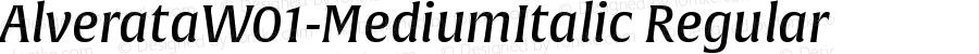 AlverataW01-MediumItalic Regular Version 1.10