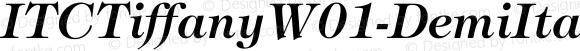 ITCTiffanyW01-DemiItalic Regular Version 1.00