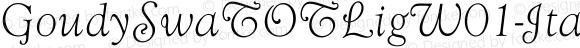 GoudySwaTOTLigW01-Italic Regular Version 1.00