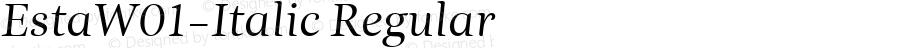 EstaW01-Italic Regular Version 1.00