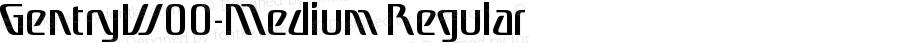 GentryW00-Medium Regular Version 1.00