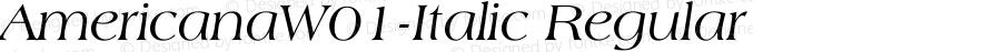 AmericanaW01-Italic Regular Version 1.00