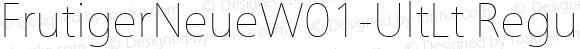 FrutigerNeueW01-UltLt Regular Version 1.00