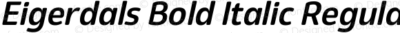 Eigerdals Bold Italic Regular Version 3.00
