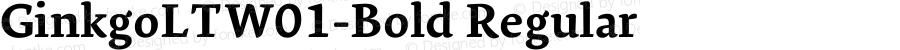 GinkgoLTW01-Bold Regular Version 2.02