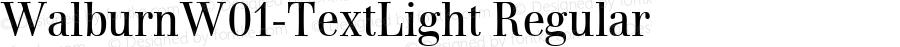 WalburnW01-TextLight Regular Version 1.00