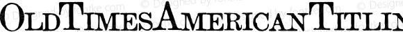 OldTimesAmericanTitlingW Regular Version 1.10