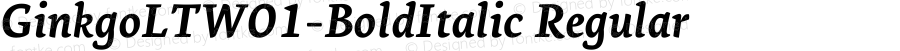 GinkgoLTW01-BoldItalic Regular Version 2.02
