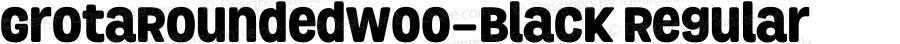 GrotaRoundedW00-Black Regular Version 1.00