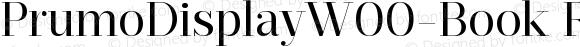 PrumoDisplayW00-Book Regular Version 1.10