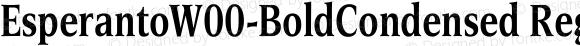 EsperantoW00-BoldCondensed Regular Version 1.00