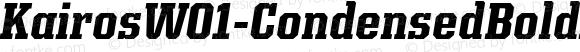 KairosW01-CondensedBoldIt Regular Version 1.00