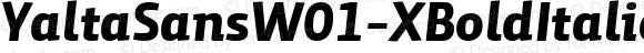 YaltaSansW01-XBoldItalic Regular