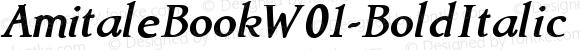 AmitaleBookW01-BoldItalic Regular Version 1.00