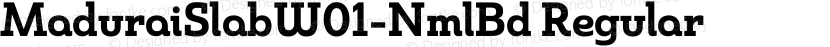 MaduraiSlabW01-NmlBd Regular Preview Image
