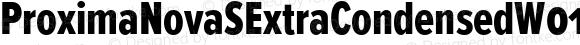 ProximaNovaSExtraCondensedW01SC-Xbold Regular Version 2.015