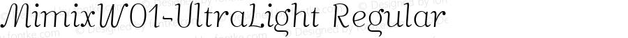 MimixW01-UltraLight Regular Version 1.00