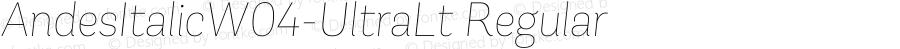 AndesItalicW04-UltraLt Regular Version 1.00