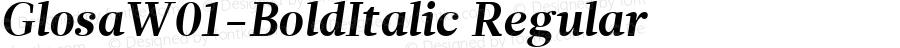 GlosaW01-BoldItalic Regular Version 1.00