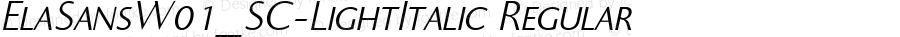 ElaSansW01_SC-LightItalic Regular Version 1.00